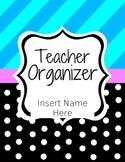 Teacher Organizer (Binder)