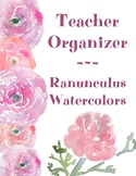 Teacher Organizer • Ranunculus Watercolors