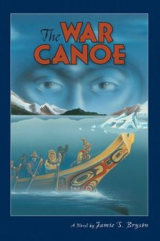 Teacher Packet Covering: WAR CANOE, by Jamie Bryson