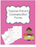 Teacher/Parent Communication Forms