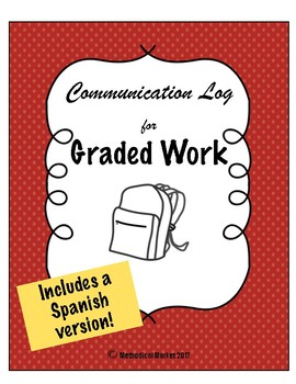 Communication Log for Graded Work (Includes a Spanish Version)