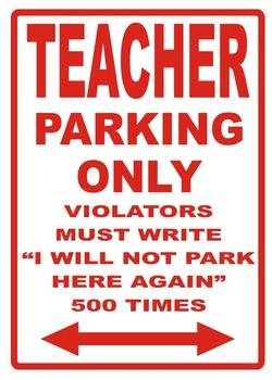 Teacher Parking Sign - Metal