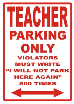 Teacher Parking Sign - Plastic