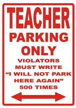 Teacher Parking Sign Poster