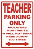 Teacher Parking Sign Poster
