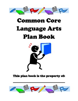 Teacher Plan Book with Common Core State Standard Documentation