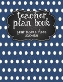 Teacher Plan Book 2019-2020 in Polka Dots and Stripes; Ful