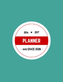 The Perfect Planner and Grade Book 2016 2017