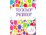 Teacher Planner: 2016-2017 Rainbow Polka Dots Style
