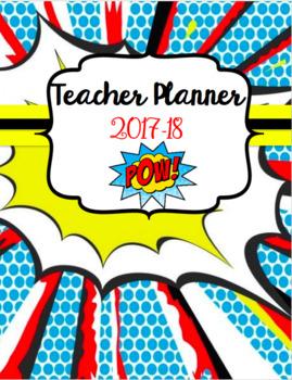 Teacher Planner 2017-2018 Superhero Theme