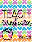 Teacher Planner 2021-2022 {Teach in Living-Color}