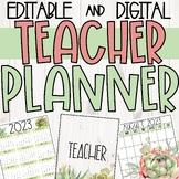 Teacher Planner:: Binder:: Farmhouse Succulent Themed:: EDITABLE