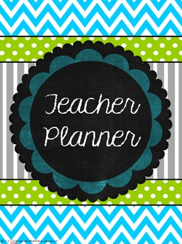 Teacher Planner- Blue, Green, & Gray- editable pgs & ink-friendly versions incl.