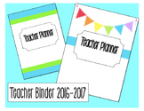 Teacher Planner [EDITABLE] July 2016-July 2017: Bright Colors