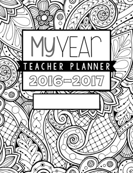 "Teacher Planner ""EZ print ZEN Doodle"" Adult Coloring Design"