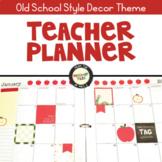 Teacher Planner Old School Style