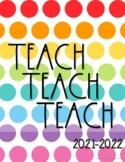Teacher Planner 2021-2022{Rainbow Polka Dots}