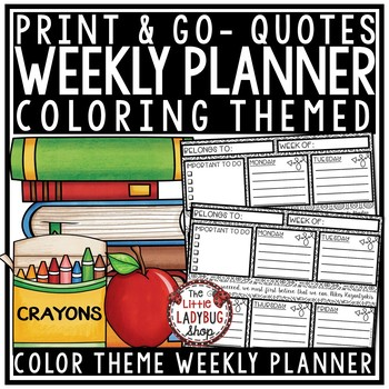 Teacher Planner & Student Planner Weekly Planner [Coloring Theme]