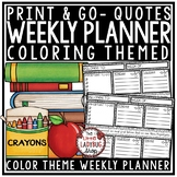 Teacher & Student Planner Back to School Weekly Planner [Coloring Theme]
