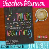 Editable Teacher Planner 2018 - 2019