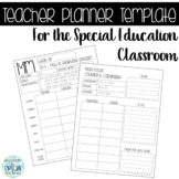 Teacher Planner Template for the Special Education Classroom