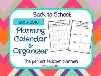 Teacher Planner and Organizer: 2015-2016