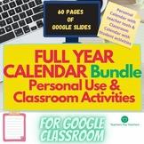 Teacher Planner and Student Classroom Interactive Annual Calendar Bundle