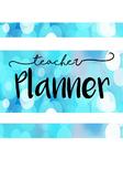 Teacher Planner- editable, non year specific