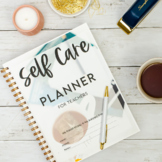 Self Care Printable Planner | Distance Learning Teacher Binder