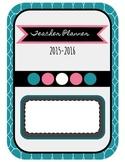 Teacher Planning Binder 2015-2016