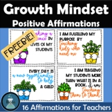 Teacher Positive Affirmation and Growth Mindset Cards FREEBIE