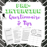 Teacher Pre-Interview Questionnaire and Tips