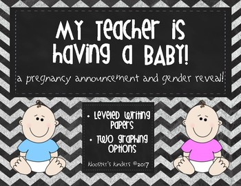 Teacher Pregnancy Announcement and Gender Reveal -  Leveled Writing and Graph