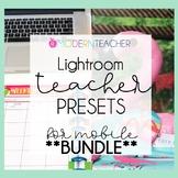 Teacher Presets BUNDLE | Teacher and Lifestyle Sets