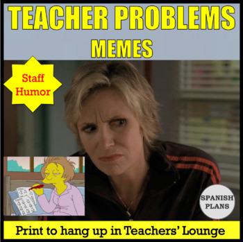 Teacher Problems Meme Posters