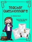 Teacher Questionnaire: FREEBIE!