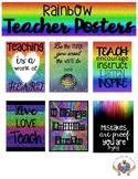 Teacher Quotes Posters Rainbow Theme
