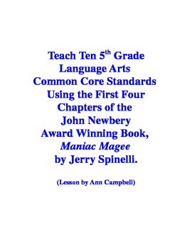 Teacher Read-Aloud of First Four Chapters of Maniac Magee and Test Eleven CCSS
