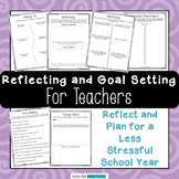 Teacher Reflections and Goal Setting for a Less Stressful School Year