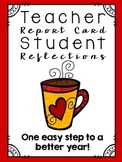 Teacher Report Card and Student Reflections