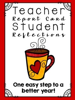 Teacher Report Card & Student Reflections