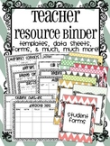 Teacher Resource Binder {Templates, Data Sheets, Forms, & Organizers!}