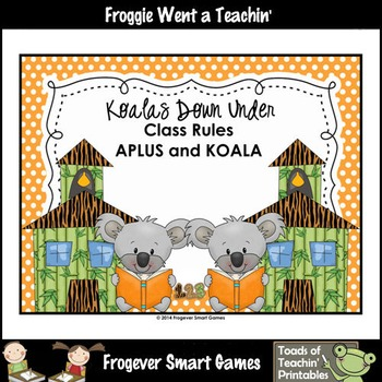 Teacher Resource--Koalas Down Under Class Rules (APLUS & KOALA)