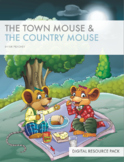 Teacher Resource Pack - The Town Mouse & The Country Mouse