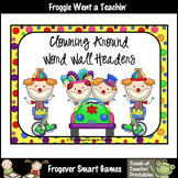Teacher Resource--Scrappin Doodles Graphics Clowning Around Word Wall Headers