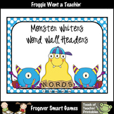 Teacher Resource--Scrappin Doodles Graphics Monster Writers Word Wall Headers