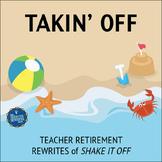 Retirement Song Lyrics for Shake It Off