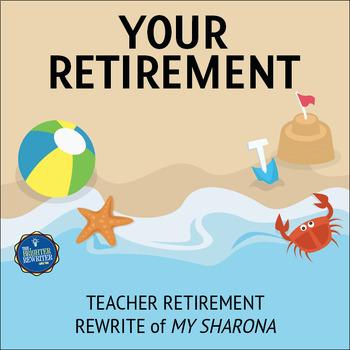 Retirement Song Lyrics for My Sharona