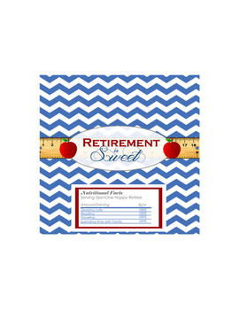 Teacher Retirement is Sweet Hershey Bar Favor Wrapper