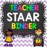 Teacher STAAR Testing Binder